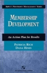 Membership Development: An Action Plan for Results